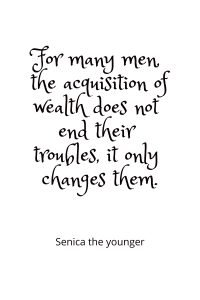senica quote about money